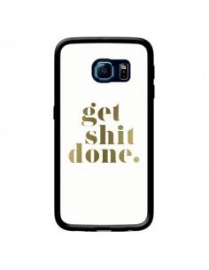 Coque Get Shit Done Doré pour Samsung Galaxy S6 Edge - Shop Gasoline