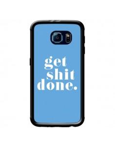 Coque Get Shit Done Bleu pour Samsung Galaxy S6 - Shop Gasoline