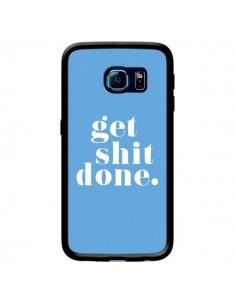 Coque Get Shit Done Bleu pour Samsung Galaxy S6 Edge - Shop Gasoline