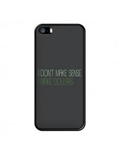 Coque iPhone 5/5S et SE I don't make sense, I make Dollars, gris - Shop Gasoline