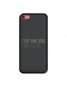 Coque iPhone 5C I don't make sense, I make Dollars, gris - Shop Gasoline