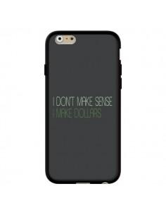 Coque iPhone 6 et 6S I don't make sense, I make Dollars, gris - Shop Gasoline