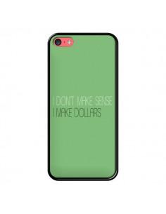 Coque iPhone 5C I don't make sense, I make Dollars, vert - Shop Gasoline