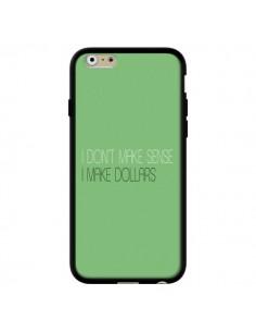 Coque iPhone 6 et 6S I don't make sense, I make Dollars, vert - Shop Gasoline