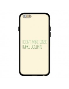 Coque iPhone 6 et 6S I don't make sense, I make Dollars, beige - Shop Gasoline