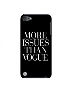 Coque More Issues Than Vogue pour iPod Touch 5 - Rex Lambo