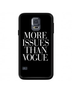 Coque More Issues Than Vogue pour Samsung Galaxy S5 - Rex Lambo