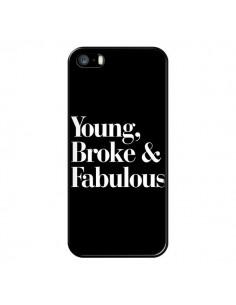 Coque iPhone 5/5S et SE Young, Broke & Fabulous - Rex Lambo