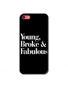 Coque iPhone 5C Young, Broke & Fabulous - Rex Lambo