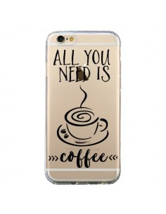 Coque All you need is coffee Transparente pour iPhone 6 et 6S - Sylvia Cook