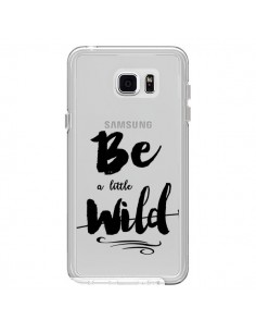 Coque Be a little Wild, Sois sauvage Transparente pour Samsung Galaxy Note 5 - Sylvia Cook
