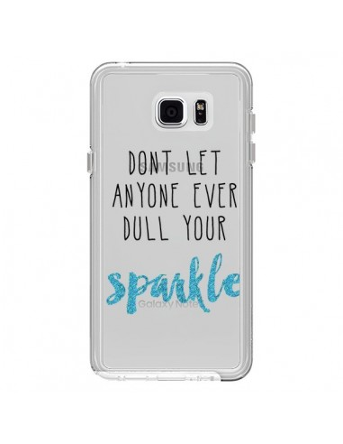 Coque Don't let anyone ever dull your sparkle Transparente pour Samsung Galaxy Note 5 - Sylvia Cook
