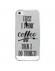 Coque First I drink Coffee, then I do things Transparente pour iPhone 5/5S et SE - Sylvia Cook