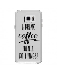 Coque First I drink Coffee, then I do things Transparente pour Samsung Galaxy Note 5 - Sylvia Cook