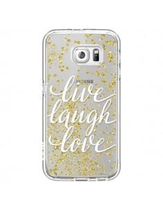 Coque Live, Laugh, Love, Vie, Ris, Aime Transparente pour Samsung Galaxy S6 - Sylvia Cook
