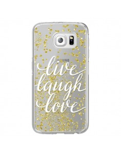 Coque Live, Laugh, Love, Vie, Ris, Aime Transparente pour Samsung Galaxy S6 Edge - Sylvia Cook