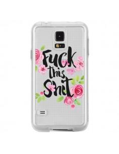 Coque Fuck this Shit Flower Fleur Transparente pour Samsung Galaxy S5 - Maryline Cazenave