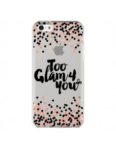Coque Too Glamour 4 you Trop Glamour pour Toi Transparente pour iPhone 5C - Ebi Emporium