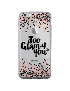Coque Too Glamour 4 you Trop Glamour pour Toi Transparente pour iPhone 6 Plus et 6S Plus - Ebi Emporium