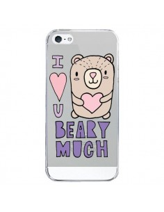 Coque iPhone 5/5S et SE I Love You Beary Much Nounours Transparente - Claudia Ramos