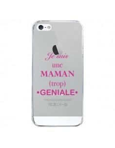 Coque iPhone 5/5S et SE Je suis une maman trop géniale Transparente - Laetitia