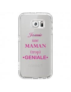Coque Je suis une maman trop géniale Transparente pour Samsung Galaxy S6 - Laetitia