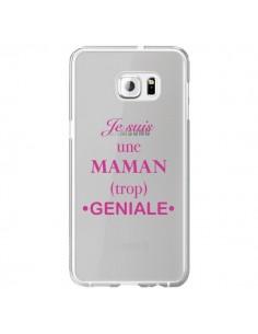 Coque Je suis une maman trop géniale Transparente pour Samsung Galaxy S6 Edge Plus - Laetitia