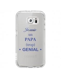 Coque Je suis un papa trop génial Transparente pour Samsung Galaxy S6 - Laetitia
