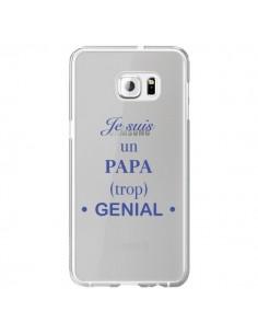 Coque Je suis un papa trop génial Transparente pour Samsung Galaxy S6 Edge Plus - Laetitia
