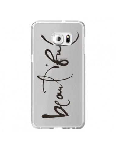 Coque Beautiful Transparente pour Samsung Galaxy S6 Edge Plus - Dricia Do