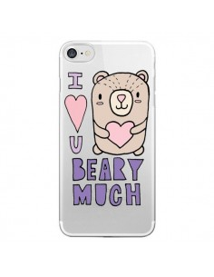 Coque iPhone 7 et 8 I Love You Beary Much Nounours Transparente - Claudia Ramos