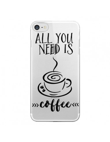 Coque All you need is coffee Transparente pour iPhone 7 et 8 - Sylvia Cook