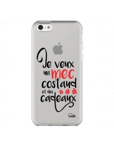 Coque Je veux un mec costaud et des cadeaux Transparente pour iPhone 5C - Lolo Santo