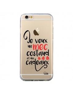 Coque iPhone 6 et 6S Je veux un mec costaud et des cadeaux Transparente - Lolo Santo