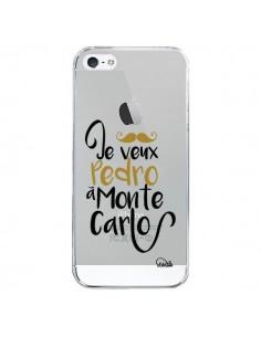 Coque Je veux Pedro à Monte Carlo Transparente pour iPhone 5/5S et SE - Lolo Santo