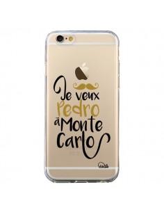 Coque iPhone 6 et 6S Je veux Pedro à Monte Carlo Transparente - Lolo Santo