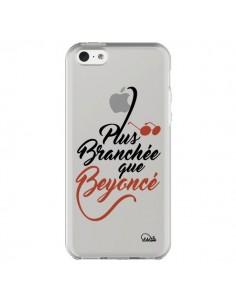 Coque Plus Branchée que Beyoncé Transparente pour iPhone 5C - Lolo Santo