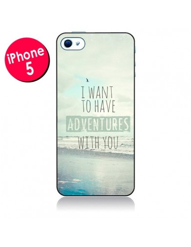 Coque I want to have adventures with you pour iPhone 5 - Sylvia Cook