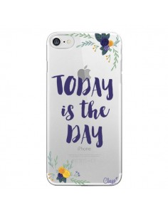 Coque Today is the day Fleurs Transparente pour iPhone 7 et 8 - Chapo