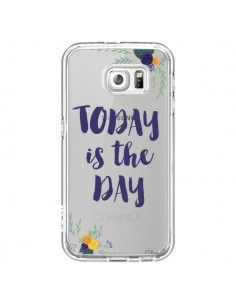 Coque Today is the day Fleurs Transparente pour Samsung Galaxy S6 - Chapo