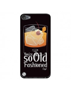 Coque You're so old fashioned Cocktail Barman pour iPod Touch 5/6 et 7 - Chapo