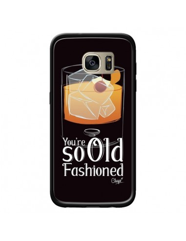 Coque You're so old fashioned Cocktail Barman pour Samsung Galaxy S7 Edge - Chapo