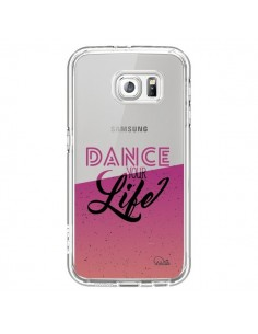 Coque Dance Your Life Transparente pour Samsung Galaxy S6 - Lolo Santo