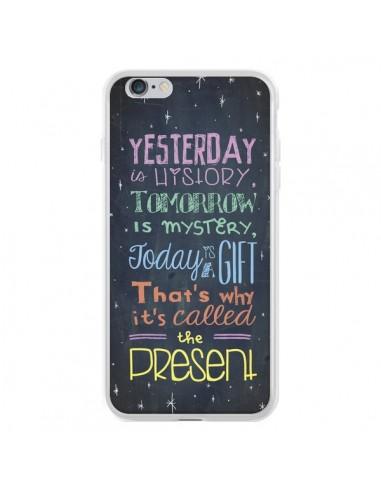 Coque iPhone 6 Plus et 6S Plus Today is a gift Cadeau - Maximilian San