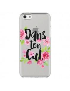 Coque iPhone 5C Dans Ton Cul Fleurs Transparente - Maryline Cazenave