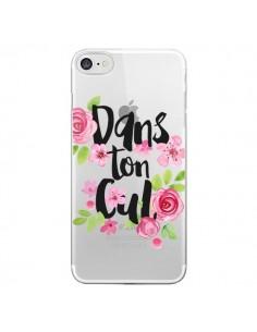 Coque Dans Ton Cul Fleurs Transparente pour iPhone 7 - Maryline Cazenave