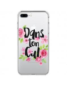 Coque iPhone 7 Plus et 8 Plus Dans Ton Cul Fleurs Transparente - Maryline Cazenave
