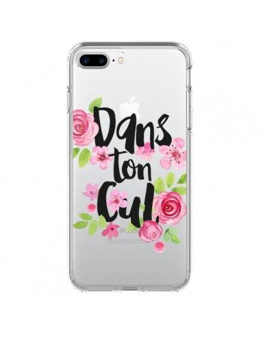 Coque Dans Ton Cul Fleurs Transparente pour iPhone 7 Plus et 8 Plus - Maryline Cazenave