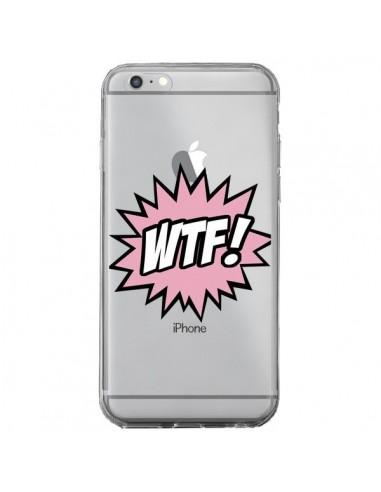 Coque WTF What The Fuck Transparente pour iPhone 6 Plus et 6S Plus - Maryline Cazenave