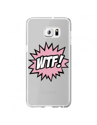 Coque WTF What The Fuck Transparente pour Samsung Galaxy S6 Edge Plus - Maryline Cazenave